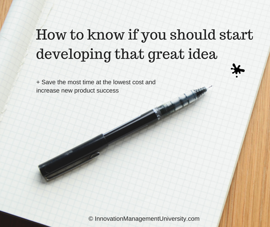 Which activities before development help to identify what to do with a great idea